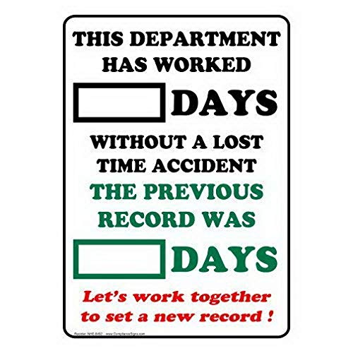Uptell Dry Erase Days Without A Lost Time Accident Sign Metal Signs Funny Yard Sign Outdoors Warning Signs Tin Plate Poster 8'x12'