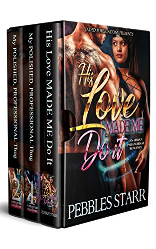 My Polished, Professional Thug Boxed Set: Includes His Love Made Me Do It (English Edition)