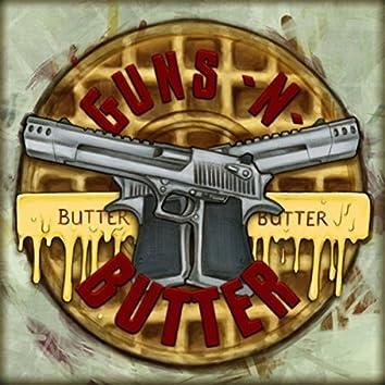 Guns n Butter