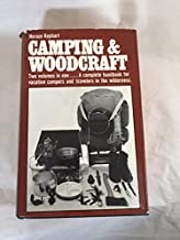 Camping and Woodcraft - 2 Volumes in 1