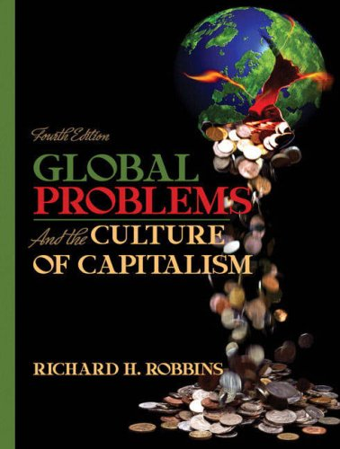 Global Problems and the Culture of Capitalism (4th Edition)