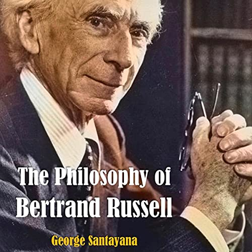 The Philosophy of Bertrand Russell cover art