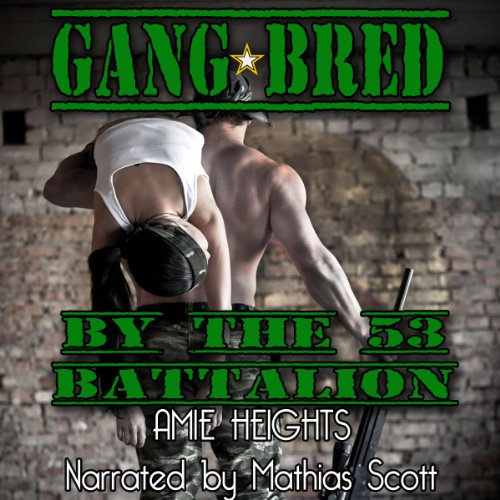 Gangbred by the 53rd Battalion audiobook cover art