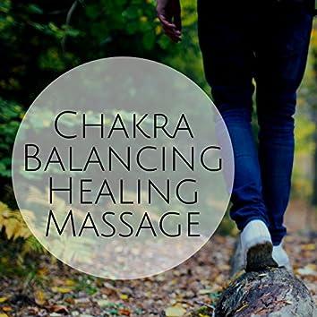 Chakra Balancing Healing Massage