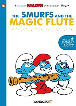 [Yvan Delporte, Peyo]のThe Smurfs #2: The Smurfs and the Magic Flute (The Smurfs Graphic Novels) (English Edition)