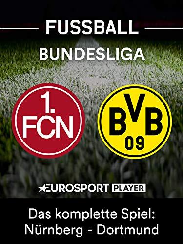 Das komplette Spiel: 1. FC Nürnberg gegen Borussia Dortmund