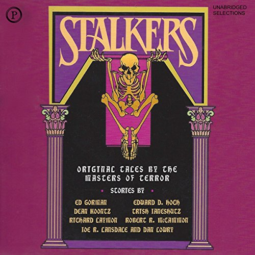 Stalkers     19 Original Tales by the Masters of Terror (Unabridged Selections)              Autor:                                                                                                                                 Edward D. Hoch,                                                                                        Joe R. Lansdale,                                                                                        Dan Lowry,                   und andere                          Sprecher:                                                                                                                                 Joseph Campanella,                                                                                        David Dukes                      Spieldauer: 5 Std. und 24 Min.     Noch nicht bewertet     Gesamt 0,0