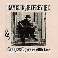 Ramblin' Jeffrey Lee & Cypress Grove With Willie L [12 inch Analog]
