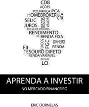 Aprenda a Investir no Mercado Financeiro