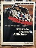 Porsche Plakate, Posters, Affiches: Dt. /Engl. /Franz.