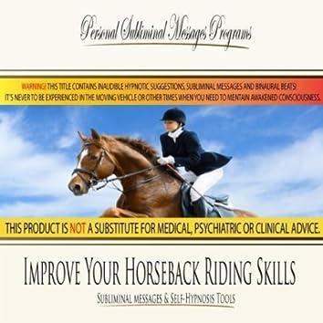 Improve Your Horseback Riding Skills - Subliminal