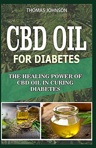 CDB OIL FOR DIABETES: The Healing Power Of CBD Oil in Curing Diabetes