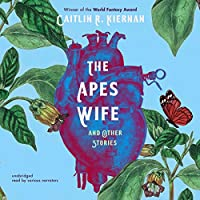 The Ape's Wife, and Other Stories