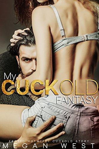 Wife Husband Cuckold Fantasies