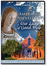 AN AMERICAN APPARITION: OUR LADY OF GOOD HELP: AN EWTN CO-PRODUCTION DVD
