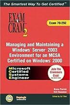 MCSA/MCSE Managing and Maintaining a Windows Server 2003 Environment Exam Cram 2 (Exam Cram 70-292)