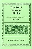P. Vergili Maronis Opera (Oxford Classical Texts)
