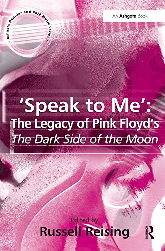 'Speak to Me': The Legacy of Pink Floyd's The Dark Side of the Moon (English Edition)