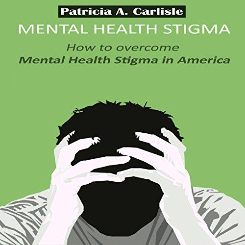 Mental Health Stigma cover art