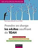 Prendre en charge les adultes souffrant de TDAH