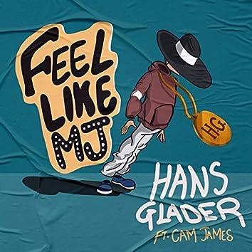 Feel Like MJ (feat. Cam James)