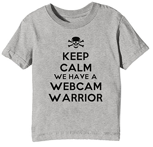 Keep Calm We Have Webcam Warrior Niños Unisexo Niño Niña Camiseta Cuello Redondo Gris Manga Corta Todos Los Tamaños Kids Unisex Boys Girls T-Shirt Grey