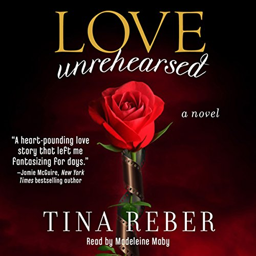 Love Unrehearsed audiobook cover art