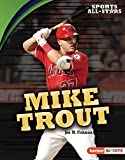 Mike Trout (Sports All-Stars (Lerner  Sports)) (English Edition)