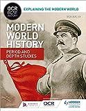 OCR GCSE History Explaining the Modern World: Modern World History Period and Depth Studies