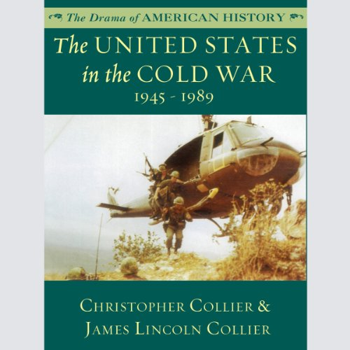 The United States in the Cold War: 1945-1989 audiobook cover art