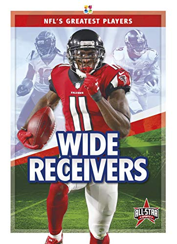 Wide Receivers (Nfl\'s Greatest Players)