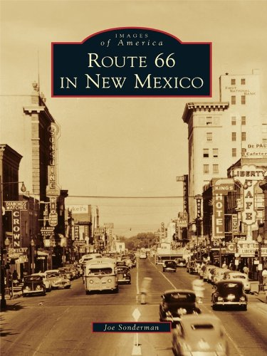Route 66 in New Mexico (Images of America) (English Edition)