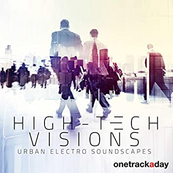High-Tech Visions: Urban Electro Soundscapes