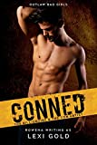 Conned: The Billionaire and the Con Artist (Outlaw Bad Girls Book 1) (English Edition)
