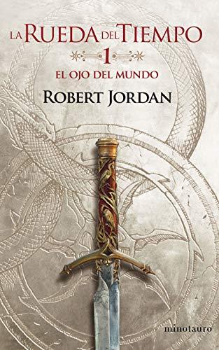 La Rueda del Tiempo nº 01/14 El ojo del mundo: La Rueda del Tiempo (Biblioteca Robert Jordan)