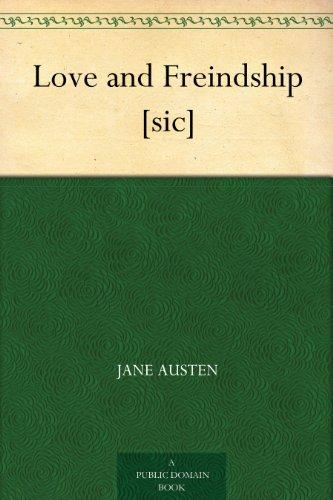 Couverture du livre Love and Freindship [sic] (English Edition)