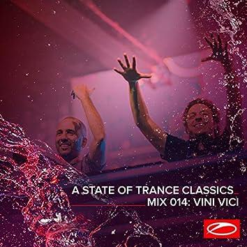 A State Of Trance Classics - Mix 014: Vini Vici