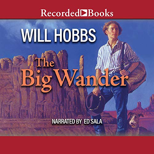 The Big Wander Audiobook By Will Hobbs cover art