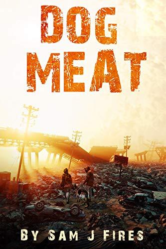 Dog Meat by Sam J Fires ebook deal