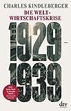 Die Weltwirtschaftskrise, 1929-1939 - Charles Kindleberger