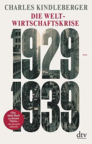 Die Weltwirtschaftskrise, 1929-1939