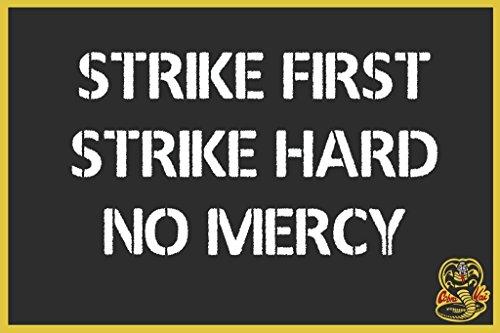 Strike First Strike Hard No Mercy Cobra Kai 空手キッズ クール 壁装飾 アートプリントポスター 36x24