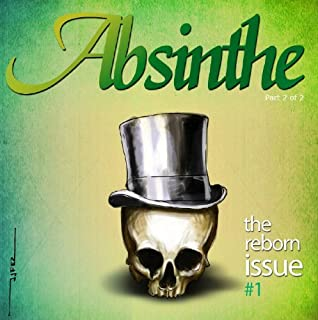 Absinthe, The reborn issue #1 (English Edition)