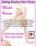 Sibling Rivalry 3, Feminized Into My Own Twin Sister!: A Torrid Transgender Tale of Female...