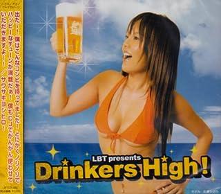 LBT Presents Drinkers High!