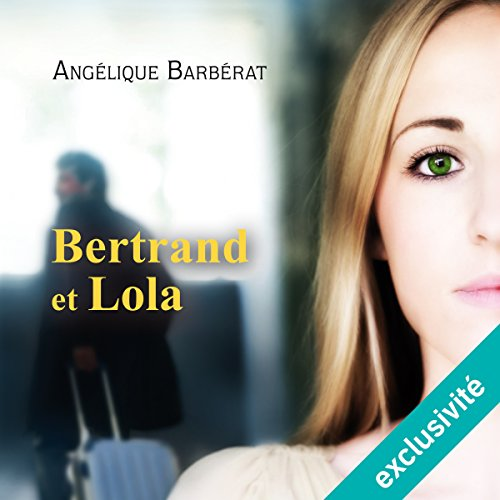 Bertrand et Lola audiobook cover art