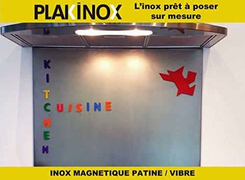 PLAKINOX - CREDENCE EN INOX - Adhésive, 120 x 60 cm INOX VIBRE Magnetique - 1 mm
