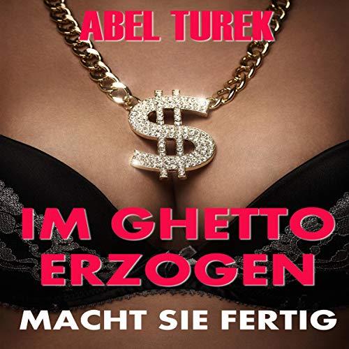 Im Ghetto erzogen audiobook cover art