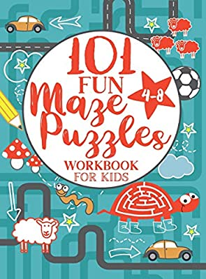 Maze Puzzle Book for Kids 4-8: 101 Fun First Mazes for Kids 4-6, 6-8 year olds | Maze Activity Workbook for Children: Games, Puzzles and Problem-Solving (Maze Learning Activity Book for Kids)