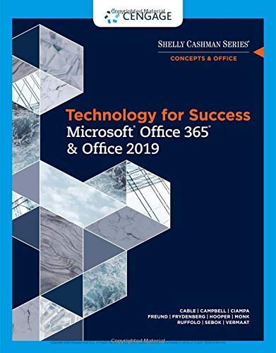 Technology for Success and Shelly Cashman Series Microsoft Office 365 & Office 2019 (MindTap Course List)